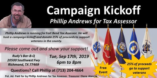 Campaign Kickoff for Phillip Andrews for Fort Bend Tax Assessor