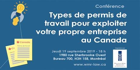 Types de permis de travail pour exploiter votre propre entreprise au Canada tickets