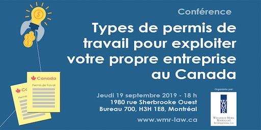 Types de permis de travail pour exploiter votre propre entreprise au Canada