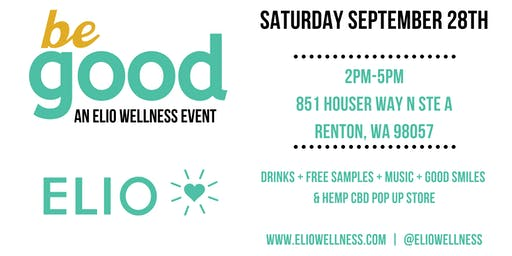 BE GOOD AN ELIO WELLNESS EVENT