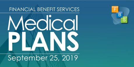 Region 18 ESC Medical Plan Seminar by FBS tickets