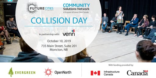 Collision Day | October 10, 2019 - Moncton, NB