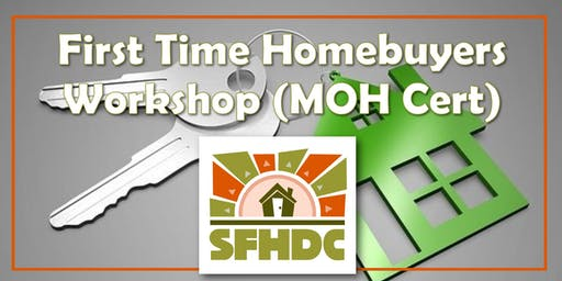 10/05/19 (SFHDC) 1st Time Homebuyer Workshop Required for MOH Certificate @Dr. George W. Davis Senior Center