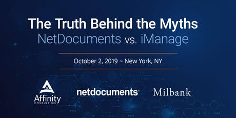 The Truth Behind the Myths:  NetDocuments versus iManage (NYC) tickets