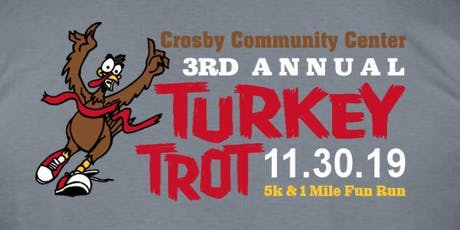 Crosby Turkey Trot 5k OR 1 Mile Fun Run / Walk tickets