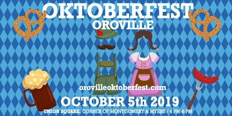Oktoberfest 2019 in Downtown Oroville tickets
