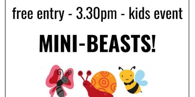 kids event: Mini Beasts!