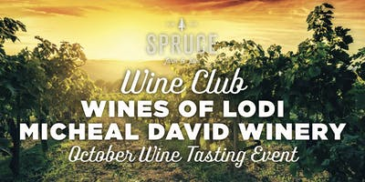 Spruce Farm & Fish | Wine Club - Wines of Lodi