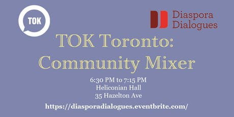 TOK Toronto: Community Mixer tickets