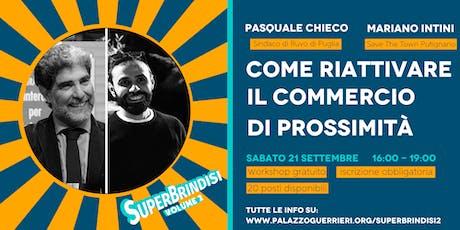 COME RIATTIVARE IL COMMERCIO DI PROSSIMITÀ - P. Chieco e M. Intini biglietti