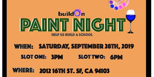 BuildOn Paint Night (6pm slot)