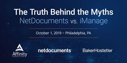 The Truth Behind the Myths:  NetDocuments versus iManage (Philly)