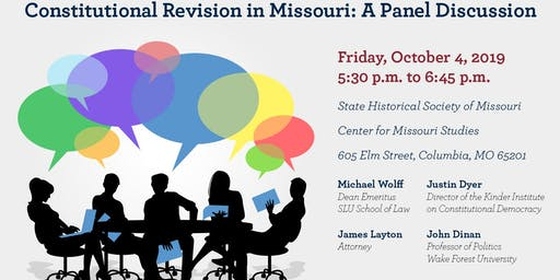 Constitutional Revision in Missouri: A Panel Discussion