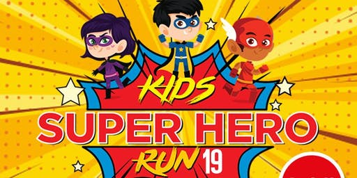 Kids Super Hero Run 2019