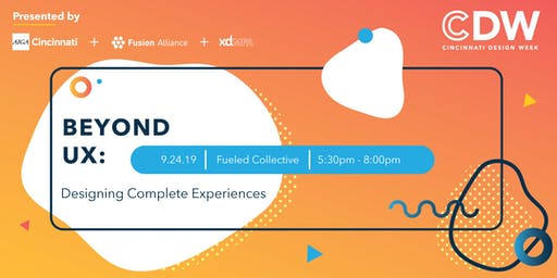 Beyond UX: Designing Complete Experiences (SOLD OUT)