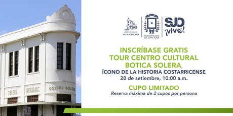 TOUR CENTRO CULTURAL BOTICA SOLERA entradas