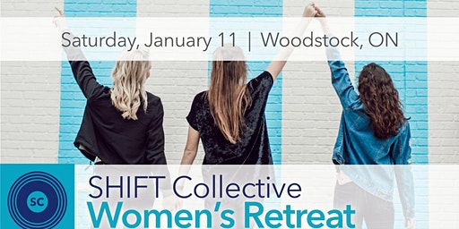 SHIFT Women's Retreat : Your Best Year Yet