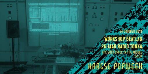 Workshop: Beatlab | 25 JAAR RADIO TONKA | Haagse Popweek