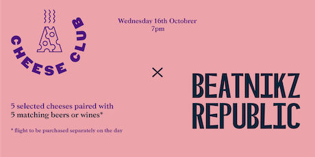 CheeseClub MCR x Beatnikz Republic NQ tickets