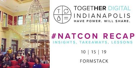 Together Digital Indianapolis | October Members+1 Meetup: NatCon Recap! tickets