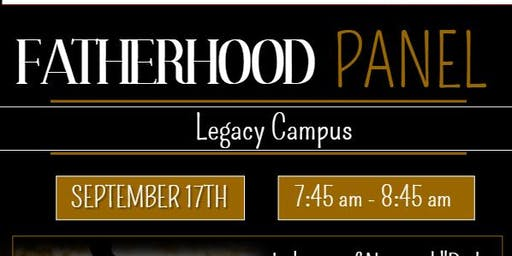 Legacy Campus Fatherhood Panel Discussion