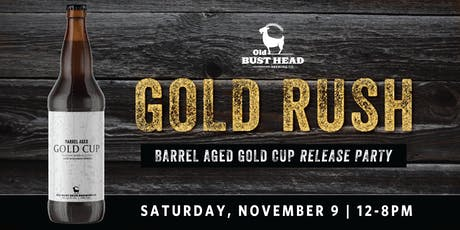 Gold Rush: Barrel Aged Gold Cup Release Party tickets