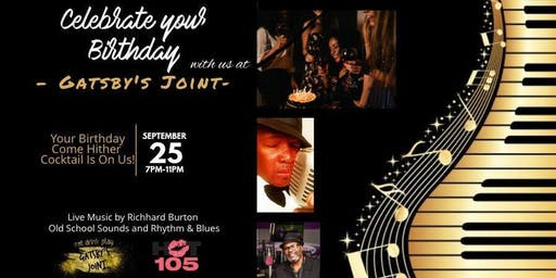 Celebrate Your Birthday  at Gatsby's  With Chico The Virgo Hosting