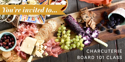 Charcuterie Board 101 Class