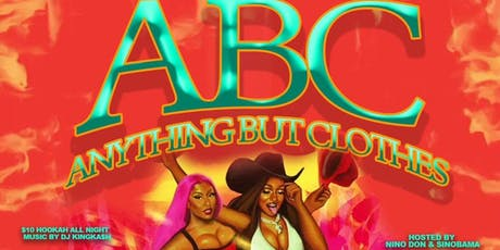 Anything But Clothes : Hot Girl Edition tickets