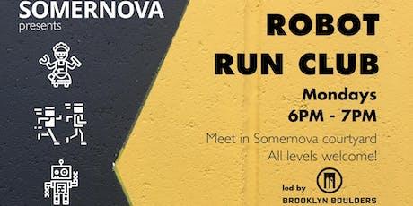 Robot Run Club tickets