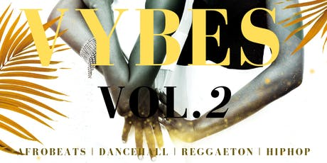 VYBES VILNIUS PARTY VOL.2 tickets