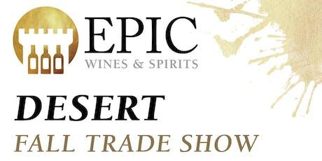 Epic Wines & Spirits Desert Fall Trade Show 2019 tickets