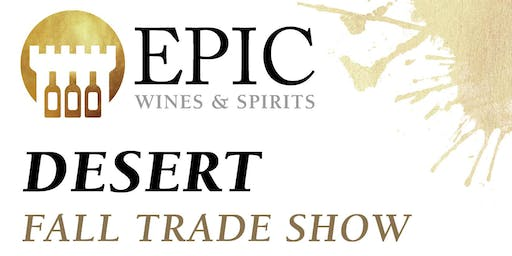 Epic Wines & Spirits Desert Fall Trade Show 2019