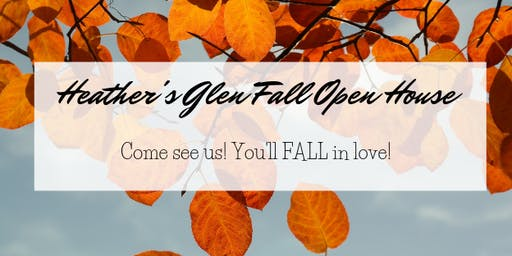 Heather's Glen Fall-in-Love Open House