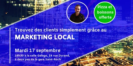 TROUVEZ DES CLIENTS SIMPLEMENT GRACE AU MARKETING LOCAL billets