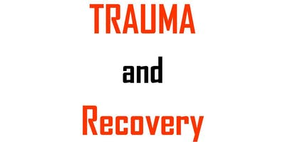 Trauma and Recovery Workshop for Professionals