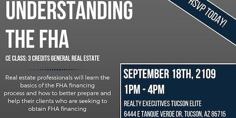 Realty Executives CE CLASS: Understanding The FHA tickets