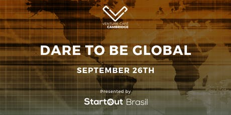 Dare to Be Global tickets