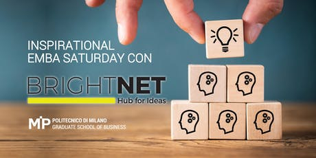 INSPIRATIONAL EMBA DAY con  BrightNet | Hub for Ideas biglietti
