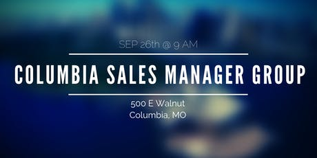 Columbia Sales Manager Group tickets