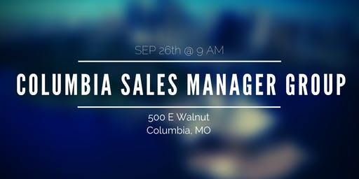 Columbia Sales Manager Group