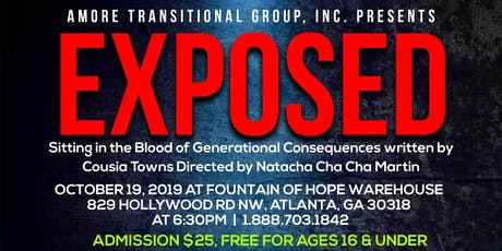 """HIT STAGE PLAY """"EXPOSED"""" Sitting In the Blood of Generational Consequences tickets"""