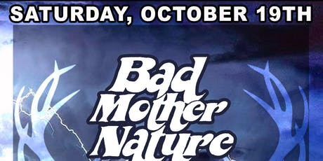 Bad Mother Nature / One Ton Dually / The Almas tickets