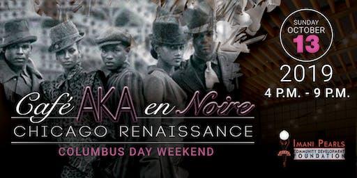 Café AKA en Noire: Chicago Renaissance