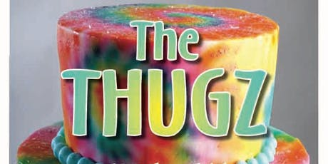 The THUGZ - Andre's Birthday Celebration! tickets