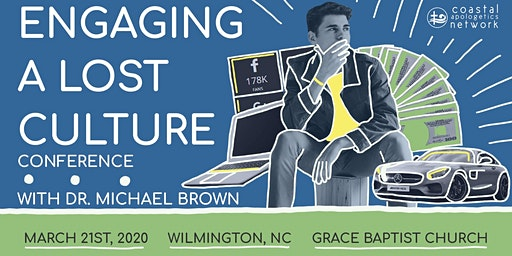 The 3rd Annual Coastal Apologetics Conference: Engaging a Lost Culture