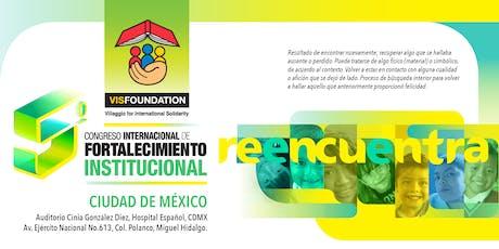 5o. Congreso Internacional de Fortalecimiento Institucional VIS Foundation México entradas