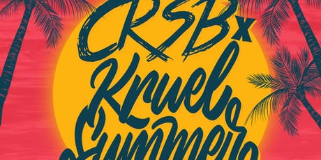 CRSB & Kruel Summer tickets