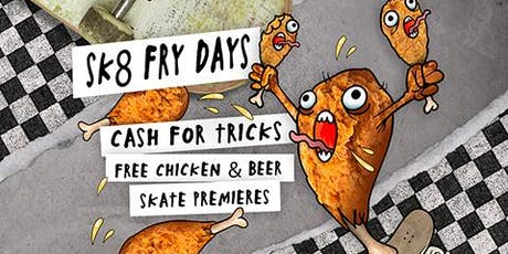 Sk8 Fry-Days tickets