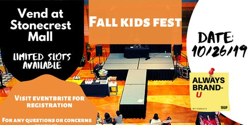 Fall Kids Fest @ Stonecrest Mall Vendor Registration